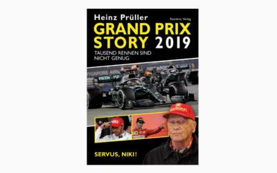Heinz Prüller – Grand Prix Story 2019 – Servus, Niki – Tausend Rennen sind nicht genug