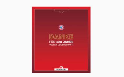 Danke für 120 Jahre voller Leidenschaft – Feiern mit Bayern – Das Jubiläumsbuch