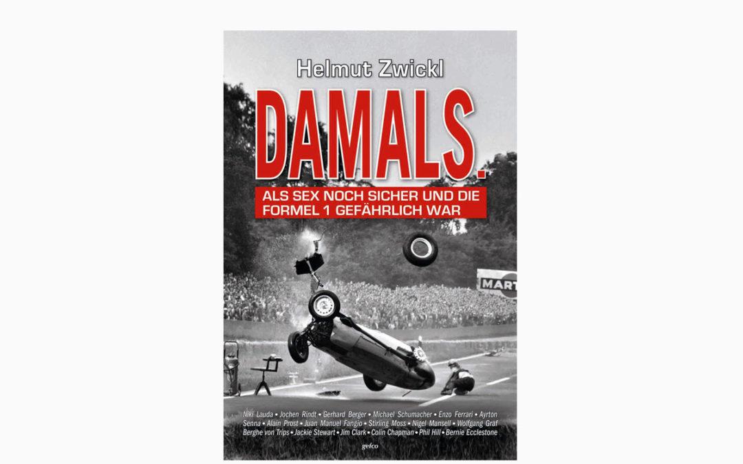 DAMALS – Als Sex noch sicher und die Formel 1 gefährlich war – Die wilden Jahre der Formel 1