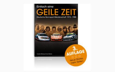 Einfach eine GEILE ZEIT – Deutsche Rennsport-Meisterschaft 1972 bis 1985 – Dritte Auflage