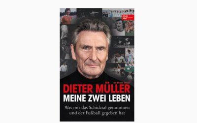 Dieter Müller – Meine zwei Leben – Die berührende Geschichte eines Fußballhelden