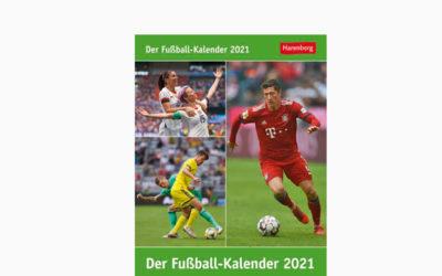 Der Fußball-Kalender 2021 – Fußball ist mehr als nur ein Spiel – Tageskalender
