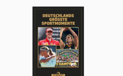 Deutschlands größte Sportmomente – Unvergessene Heldengeschichten