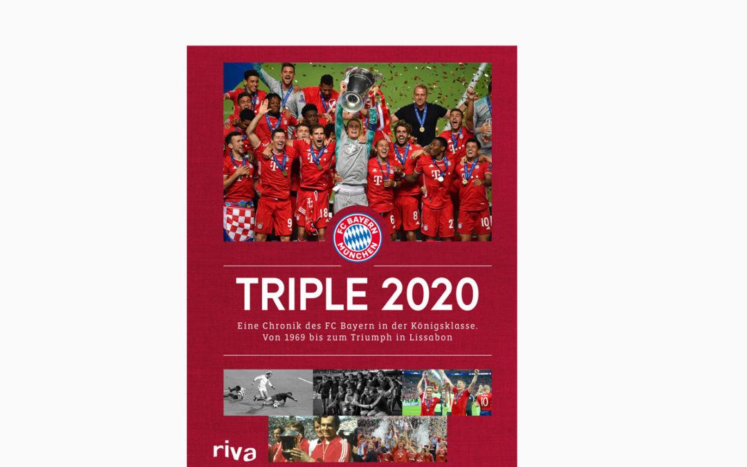 Triple 2020 – Ulrich Kühne-Hellmessen – Eine Chronik des FC Bayern in der Königsklasse