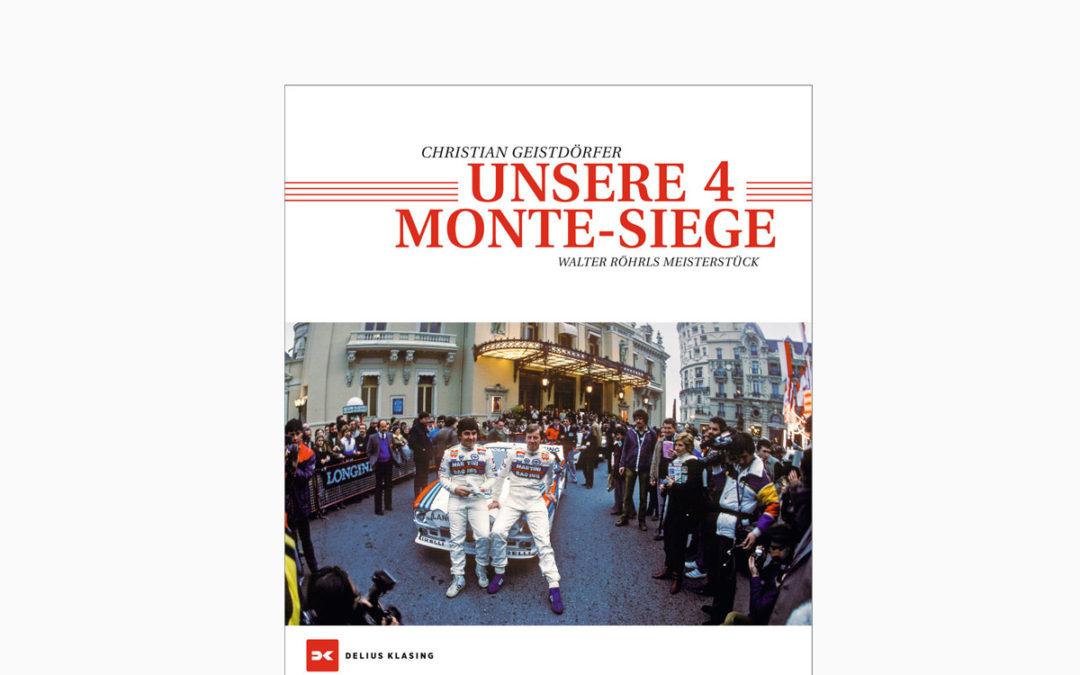 """Christian Geistdörfer – """"Unsere 4 Monte-Siege"""" – Walter Röhrls Meisterstück"""